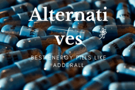 Best Energy Pills Like Adderall