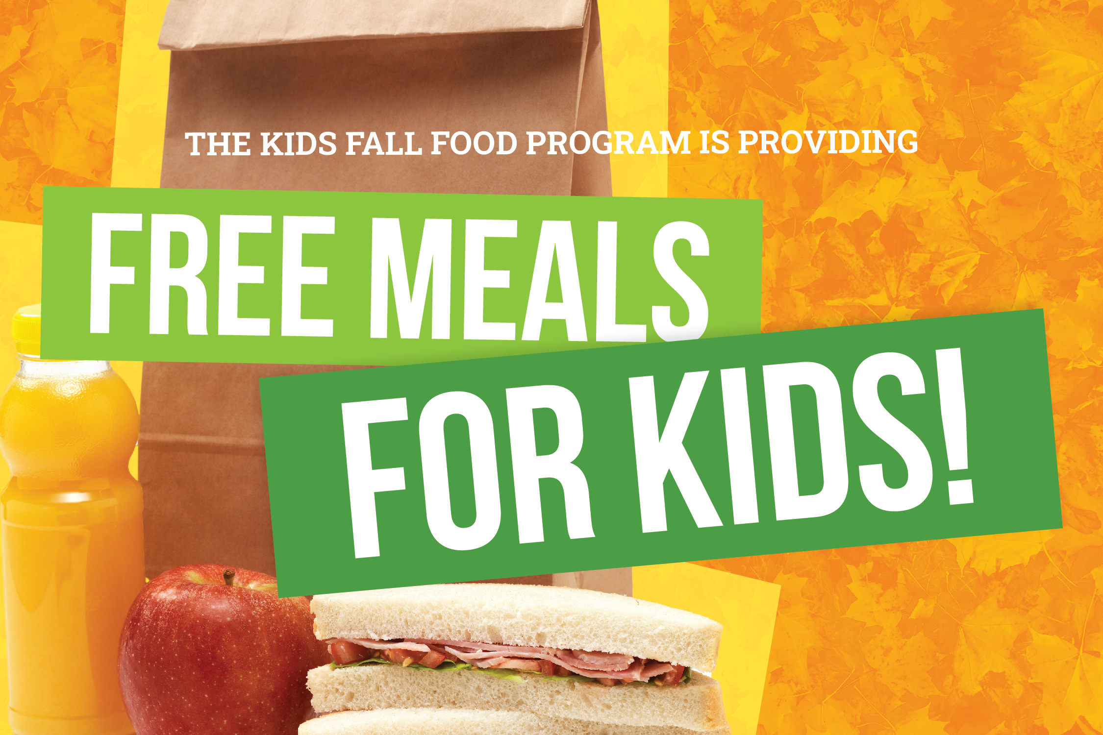 The Kids Fall Food Program is providing free meals for kids!