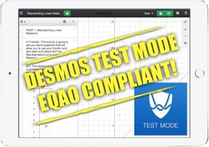 Desmos Test Mode is EQAO Compliant and Approved