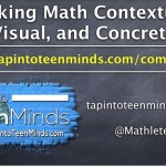 Making Math Contextual, Visual, and Concrete - OAME COMA Fall Social 2015