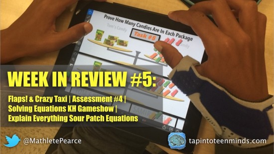 Week In Review 5 - Flaps Crazy Taxi Solving Equations With Explain Everything