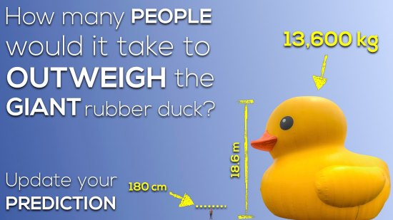 How many people would it take to outweigh the giant rubber duck.004 Act 2 Scene 2 More Measurements