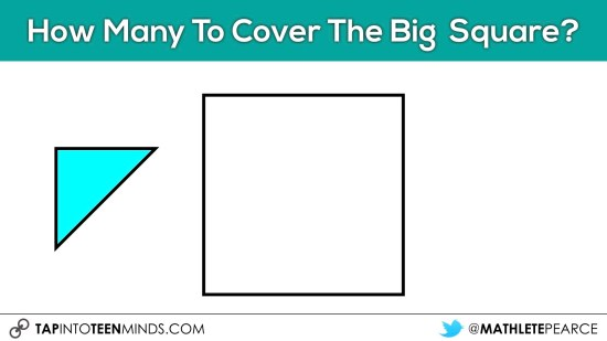 Cover It Up! K-4 Task 09 - How many triangles to cover the big square