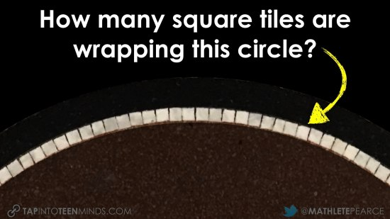 Tile Circle 3 Act Math Task Images.006 How many tiles wrapping circle