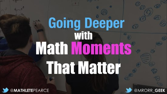 OAME - Going Deeper With Math Moments That Matter