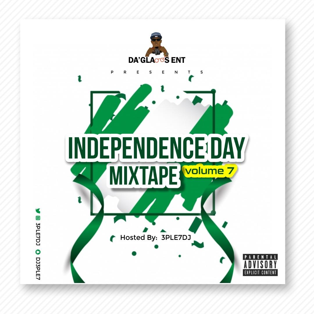 Mixtape: 3ple7Dj - Independence Day Mix Vol. 7