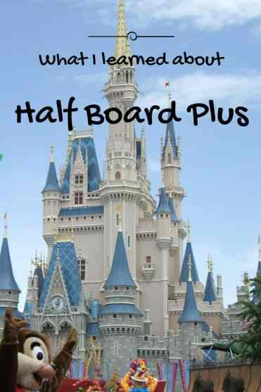 The Disney Dining Plan is a mystical creature; the half board plus is no exception. Find out what is covered and how to make the most of it.