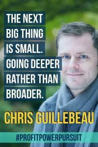 Chris Guillebeau on Profit. Power. Pursuit. with Tara Gentile