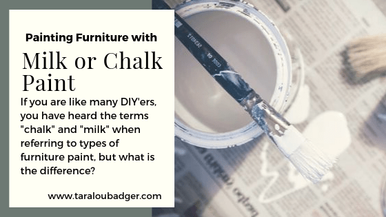 MILK OR CHALK?  How to pick the right paint for the job!