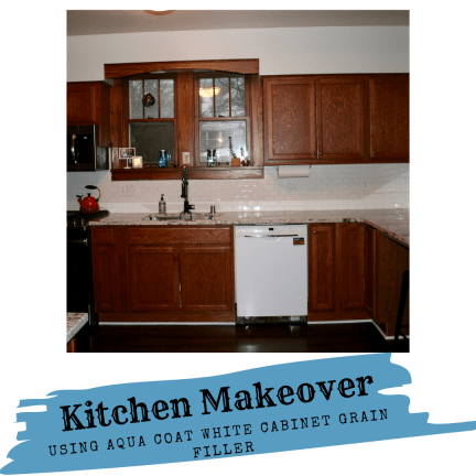 Kitchen Makeover – Using Aqua Coats White Cabinet Wood Grain Filler