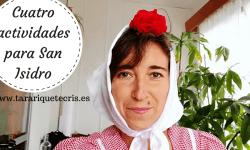 Cuatro actividades para San Isidro