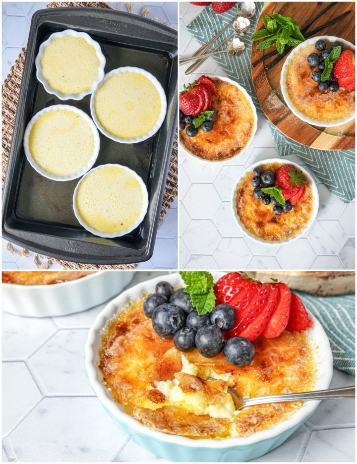 Collage of Vanilla Bean Crème Brûlée in water bath, topped with berries, and with the top layer cracked.