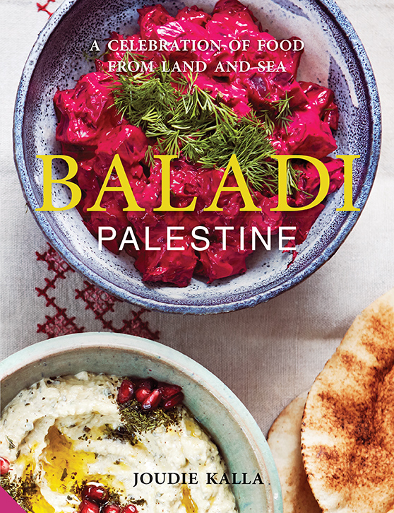 Cookbook cover- Baladi Palestine: A Celebration of Food from Land and Sea by Joudie Kalla.
