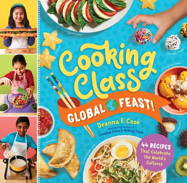Cookbook Cover- Cooking Class Global Feast! 44 Recipes that Celebrate the World's Cultures.