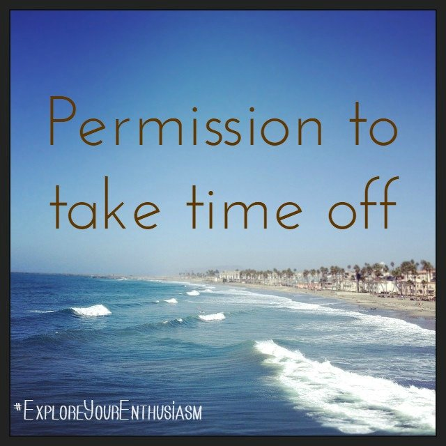 Permission to take time off - Tara Swiger