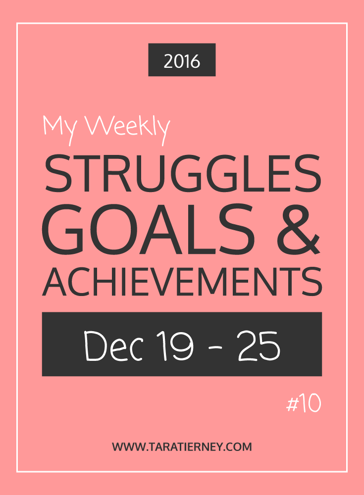 Weekly Struggles Goals Achievements PIN 10 Dec 19 - 25