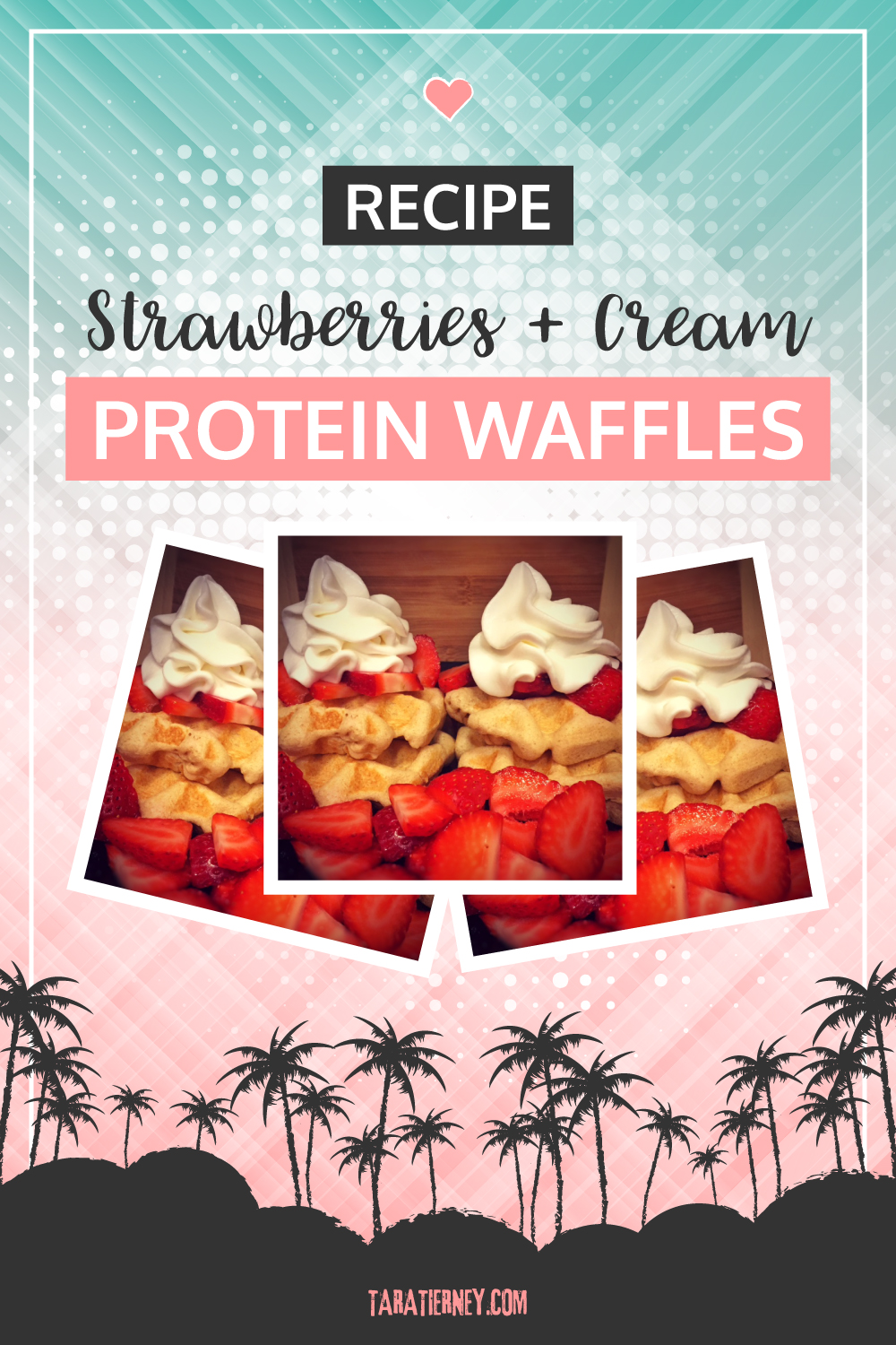 Easy Strawberries + Cream Protein Waffle Recipe | Tara Tierney