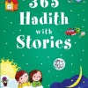 365 Hadith with Stories for Kids by Ali CaraCam