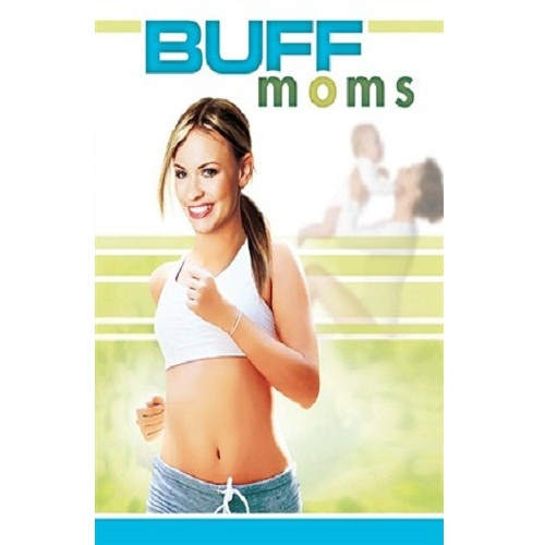 Buff Moms Total body cardiofor busy moms
