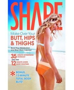 Shape: Make Over Your Butt, Hips & Thighs