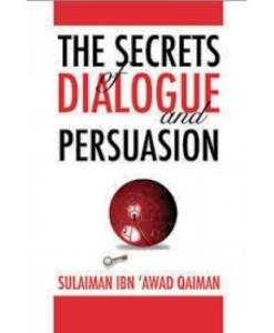 The Secrets Of Dialogue And Persuasion
