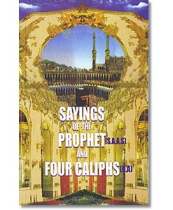 Sayings of the Prophet (saw) and Four Caliphs