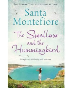 The Swallow and the Hummingbird by Santa Montefiore