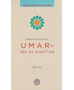 Uthman Ibn Affan: Bearer of Two Pure Lights: Leading Companions of the Prophet Series