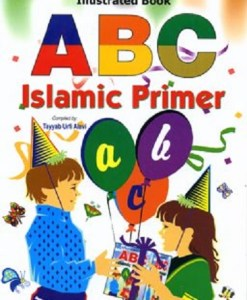 ABC Islamic Primer Compiled by Tayyab Urfi Alavi