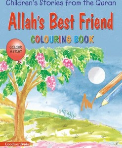 Allah's Best Friend (Colouring Book) by Saniyasnain Khan