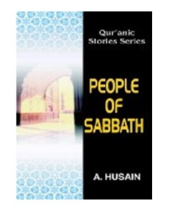 Book People of Sabbath (Quranic Stories for Children) by A.Hussain