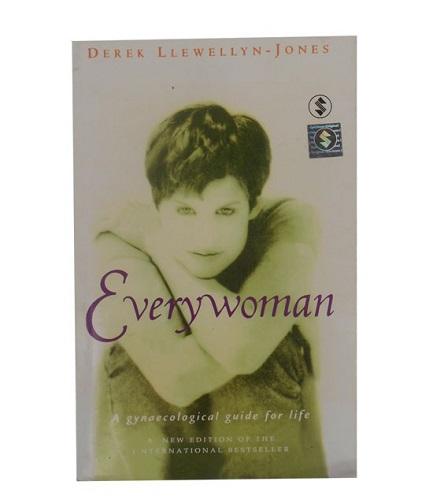 everywoman a gynaecological guide for life derek llewellyn jones rh tarbiyahbooksplus com download everywoman a gynaecological guide for life everywoman a gynaecological guide for life book