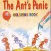 The Ant's Panic (Colouring Book) by Saniyasnain Khan