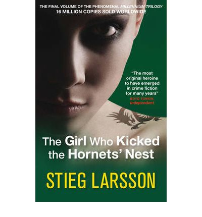 The Girl Who Kicked the Hornets' Nest (Millennium Series) by Stieg Larsson