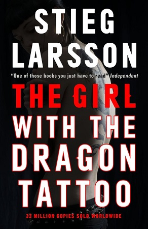 The Girl With the Dragon Tattoo (Millennium Series) by Stieg Larsson