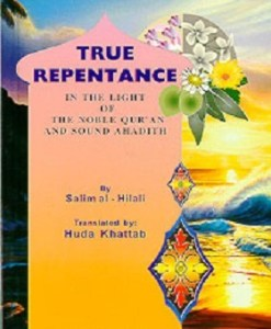 True Repentance in Light of the Noble Qur'an and Sound Hadith