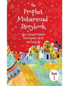 The Prophet Muhammad Storybook Part 1