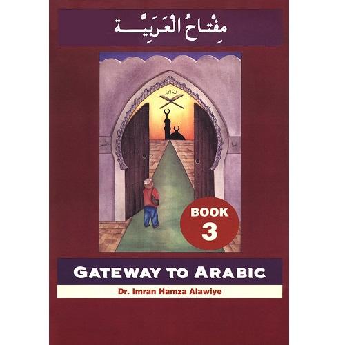 Gateway to Arabic, Book 3 (Arabic)
