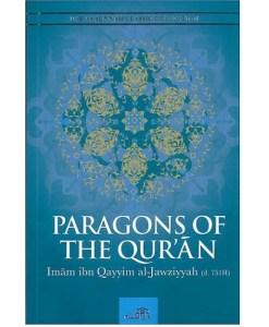 Paragons of The Quran by Imam ibn Qayyim Al-Jawziyyah