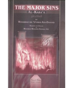 The Major Sins By Mohammad Bin Uthman Adh-Dhahabi
