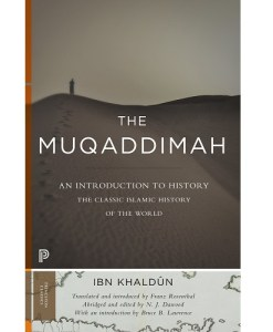 The Muqaddimah: An Introduction to History by Routledge & Kegan Paul