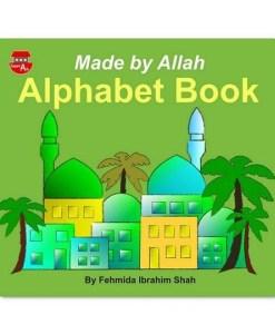 Made By Allah Alphabet Book