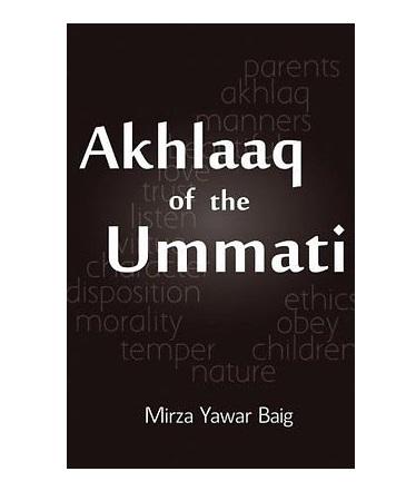 Akhlaaq of the Ummati