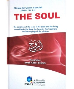 The Soul by AL-imam Ibn Qyyem al-Jawziah