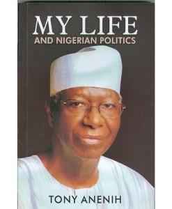 My Life And Nigerian Politics