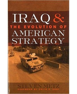 Iraq and the Evolution of American Strategy Hardcover