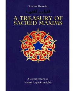 Treasury of Sacred Maxims: Commentary on Legal Principles