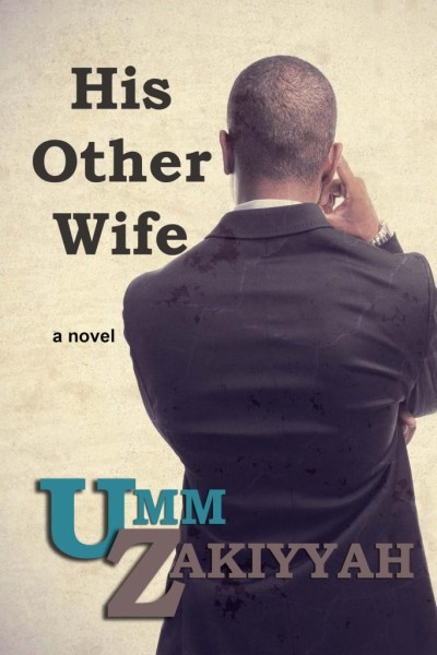 His Other Wife by Umm Zakiyyah