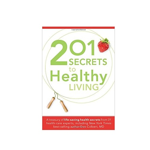 201 Secrets to Healthy Living
