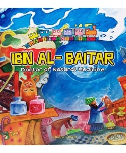 "Muslim Scientists Series: Ibn Baitar, ""Doc. of Natural Medicine"""